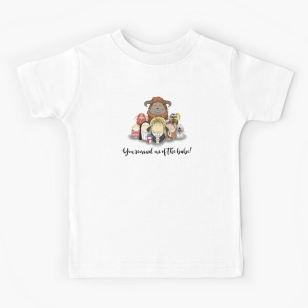 You Remind me of the Babe Kids T-Shirt