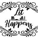 Lit Happens by portiamacintosh