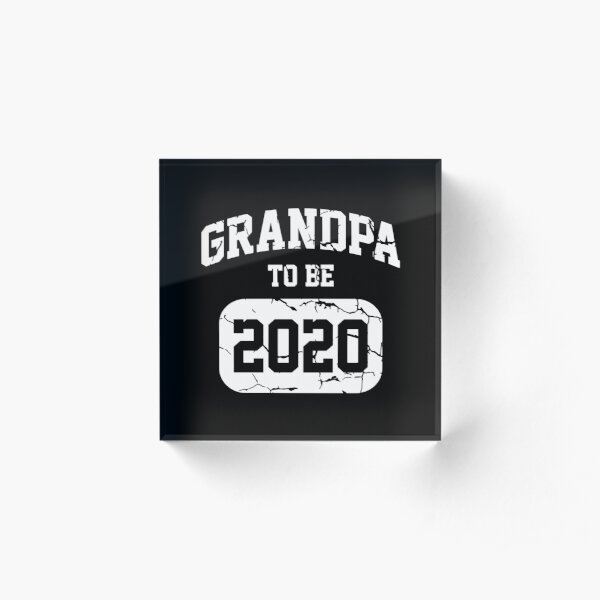 Grandpa To Be 2020 - New Grandfather Announcement Gift Acrylic Block