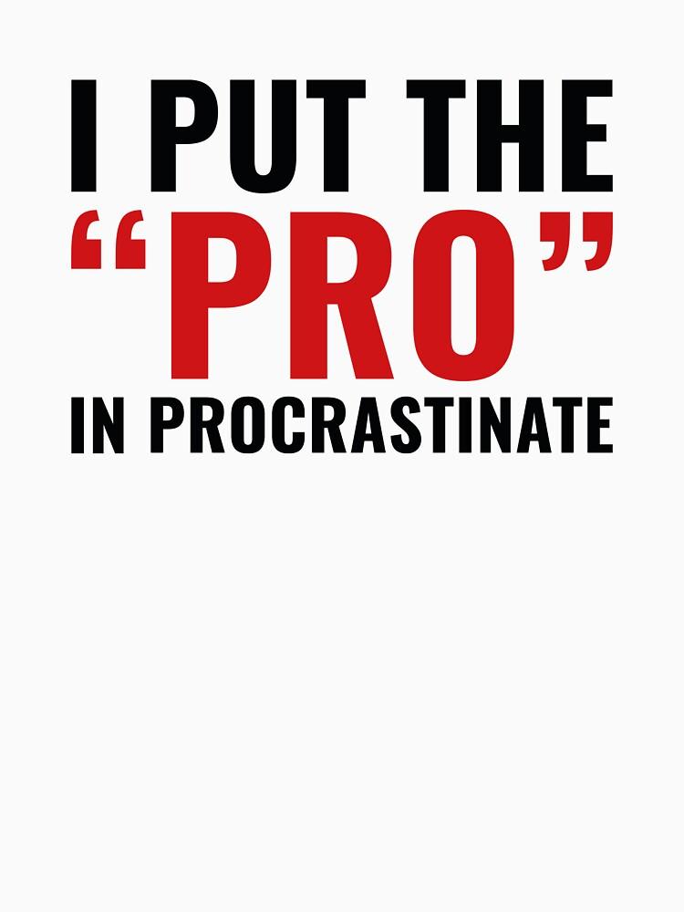 Pro In Procrastinate by AmazingVision