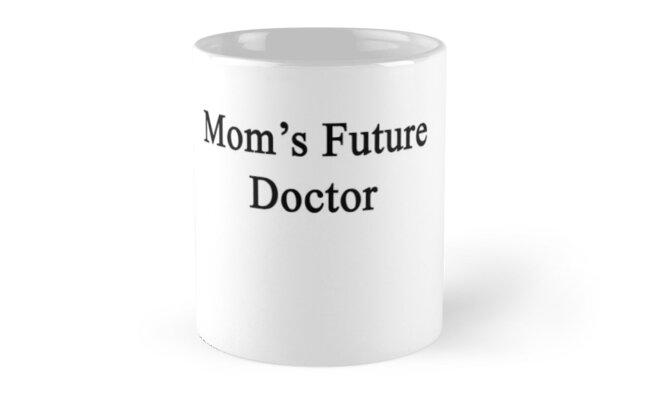 Mom's Future Doctor  by supernova23