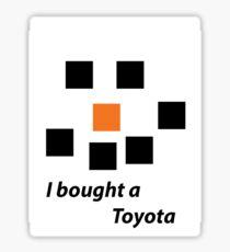 I bought a Toyota Sticker