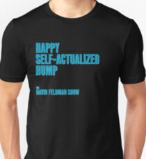 Happy Self-Actualized Hump Slim Fit T-Shirt