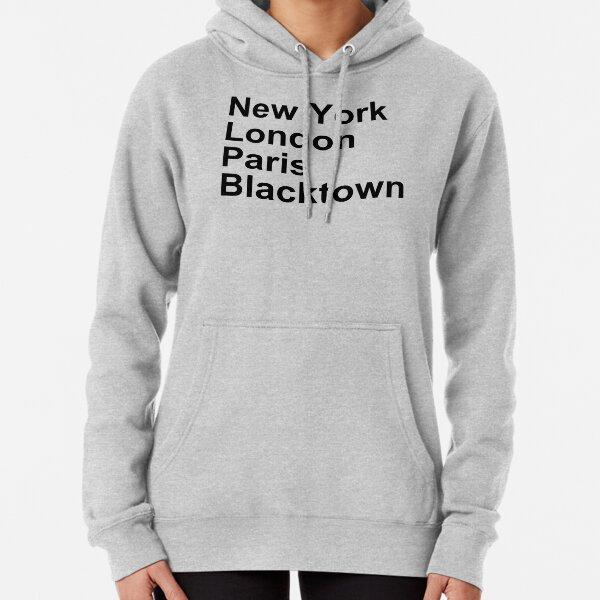 New York London Paris Blacktown Pullover Hoodie