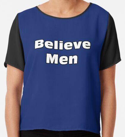 Believe Men Chiffon Top