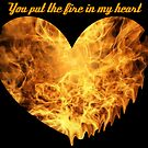 You Put the Fire in My Heart (Valentine) by Rikki Woods