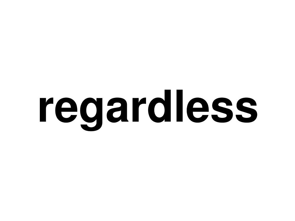 regardless by ninov94