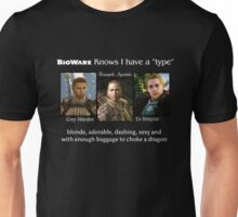 Yup I have a type (white text)  Unisex T-Shirt