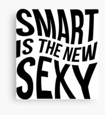 Smart, Sexy, Clever Canvas Print