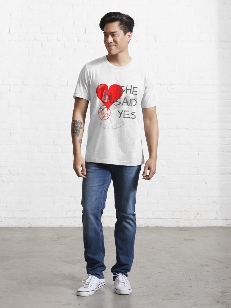 Alternative Ansicht von She said Yes Essential T-Shirt