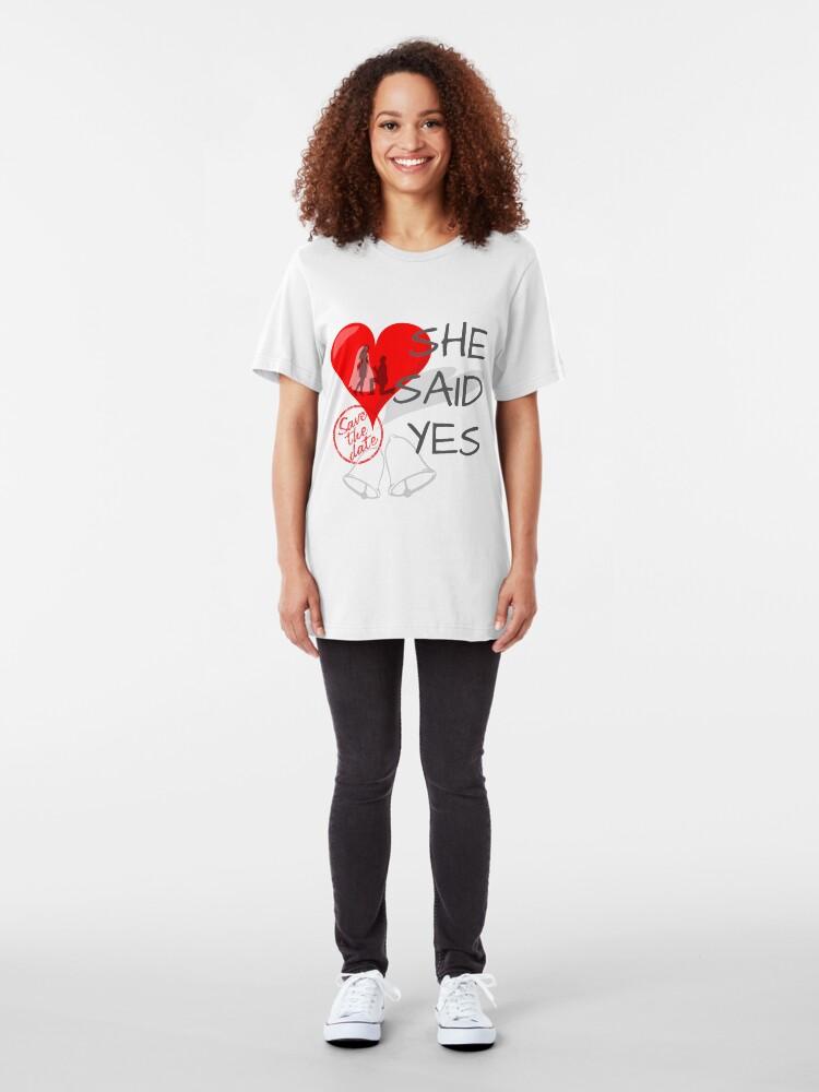 Alternative Ansicht von She said Yes Slim Fit T-Shirt