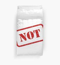 Not stamp Duvet Cover