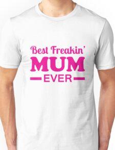 mothers day, best, mum Unisex T-Shirt