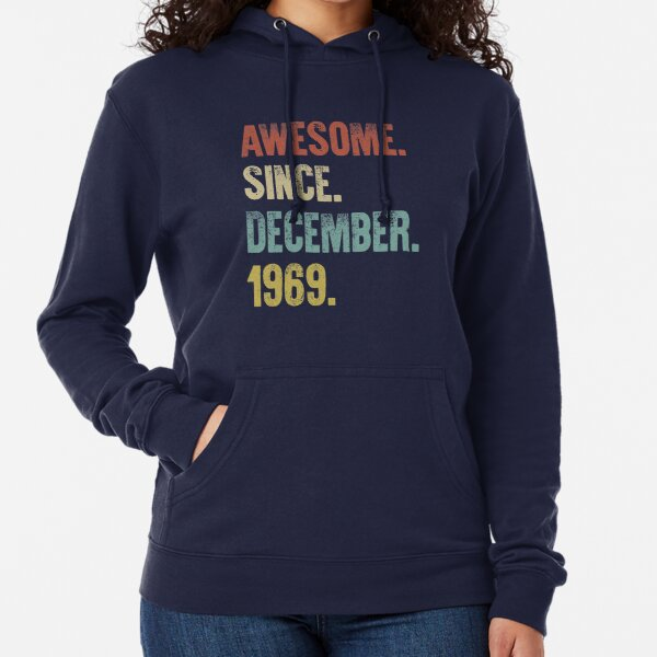 Retro Vintage 50th Birthday Awesome Since December 1969 Lightweight Hoodie