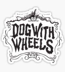 Dog With Wheels Sticker