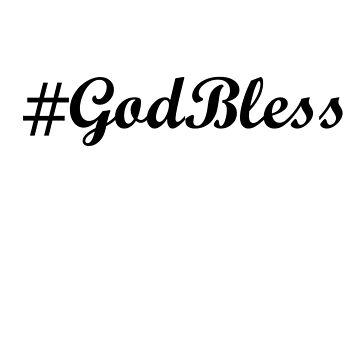 #GodBless by Mykalz