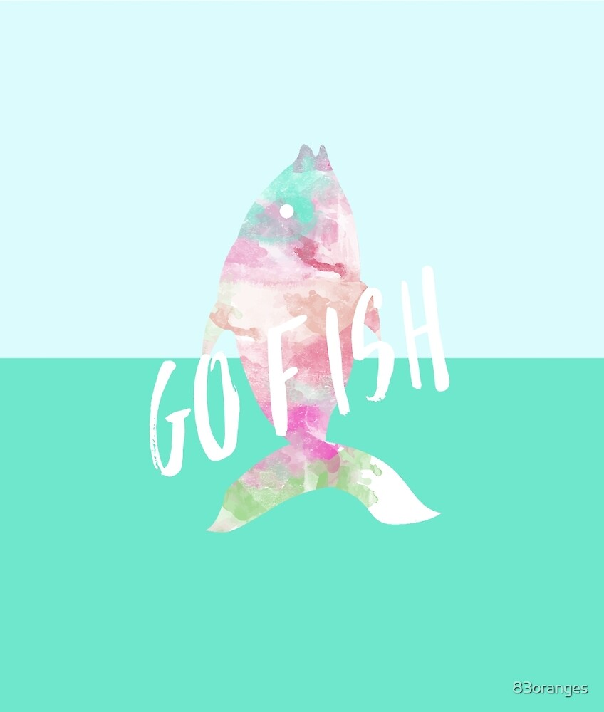 Go Fish With Quote #redbubble by 83oranges