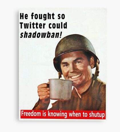 He Fought for Twitter Shadowbans Canvas Print
