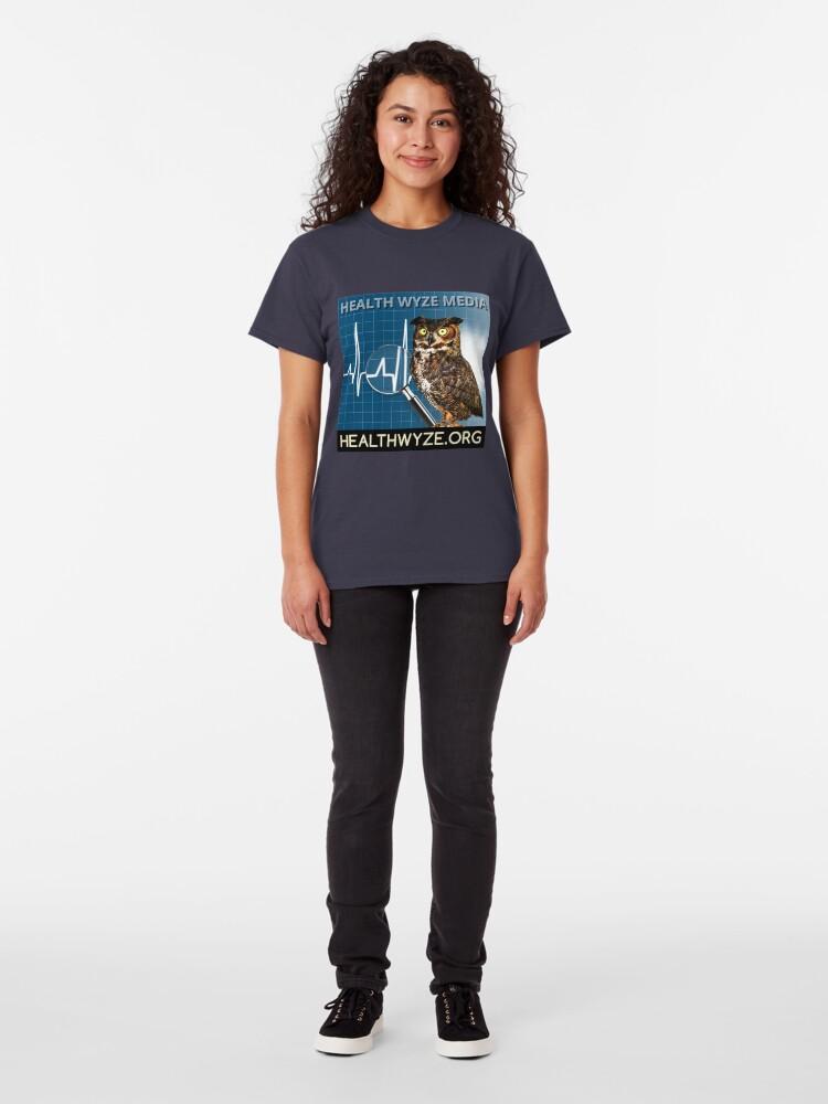 Alternate view of Health Wyze Media Classic T-Shirt