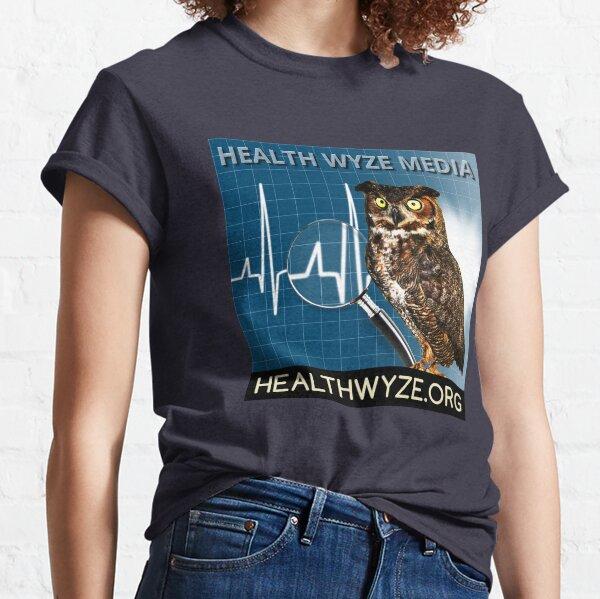 Health Wyze Media Classic T-Shirt