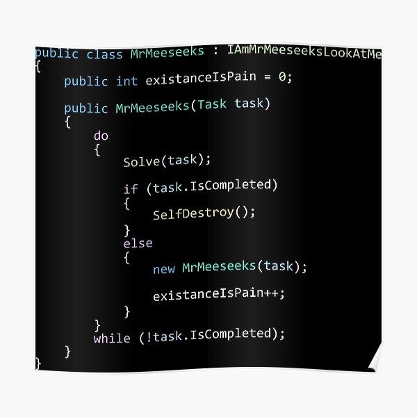 Mr. Meeseeks life in code Poster