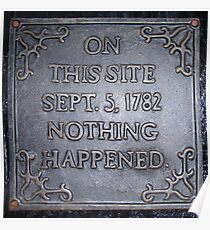 On This Site ..1782, Nothing Happened Poster