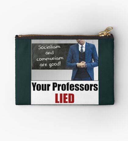 Your Professors Lied About Socialism Zipper Pouch