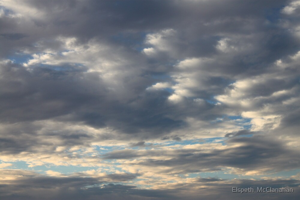 The Clouds start to break by Elspeth  McClanahan