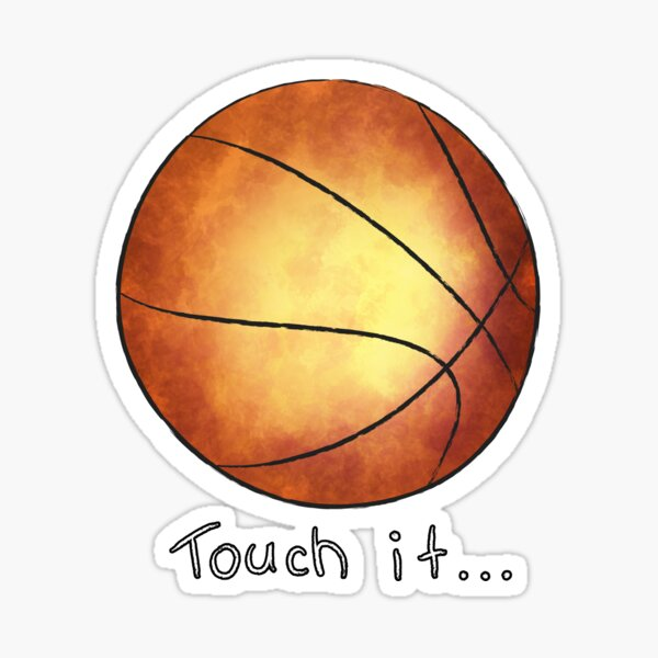 Touch It... Sticker