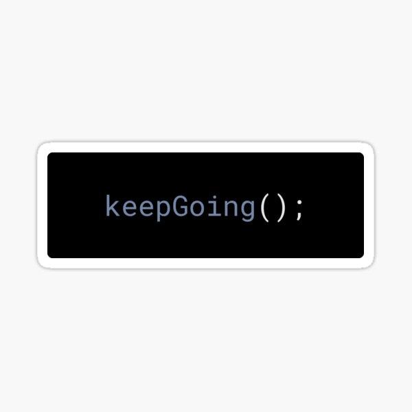 JavaScript - Keep Going Sticker