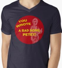 You Wrote a Bad Song Men's V-Neck T-Shirt