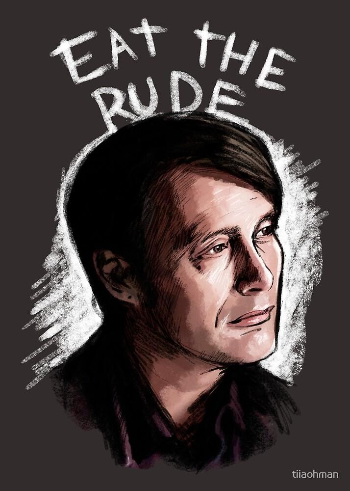 Eat The Rude by Tiia Öhman