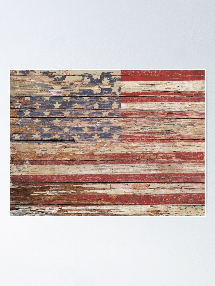 New Americana Rustic Flag Country Home Decor Patriotic Art A643 Poster By Bynicol Redbubble