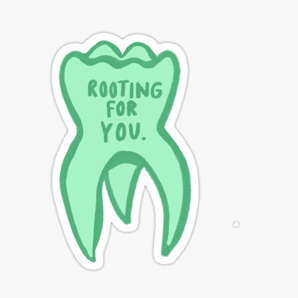 ROOTING FOR YOU Sticker