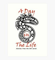 A Day in the Life: Stories from the 6th World Logo-Large Art Print