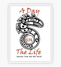 A Day in the Life: Stories from the 6th World Logo-Large Transparent Sticker
