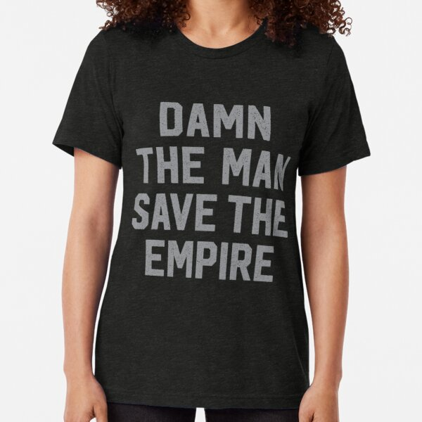 Damn The Man Save The Empire Empire Records Movie T-Shirt