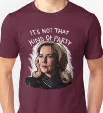 It's Not That Kind Of Party Unisex T-Shirt
