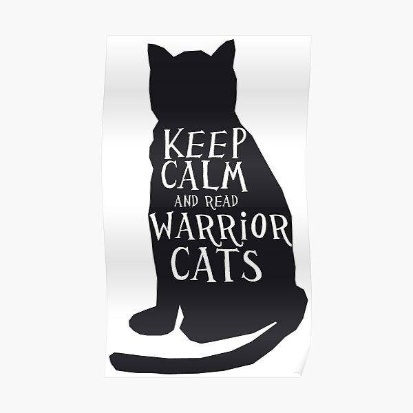 keep calm warrior cats Poster