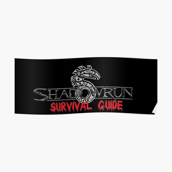 Shadowrun Survival Guide Poster