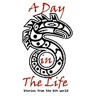 A Day in the Life: Stories from the 6th World Logo-Large by digitaldoom01