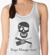 Stage Manage-Arrr! Black Design Women's Tank Top