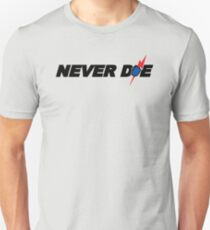 Never Die T-Shirt