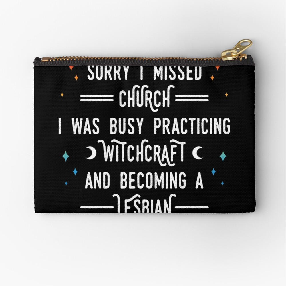 Sorry I Missed Church Zipper Pouch