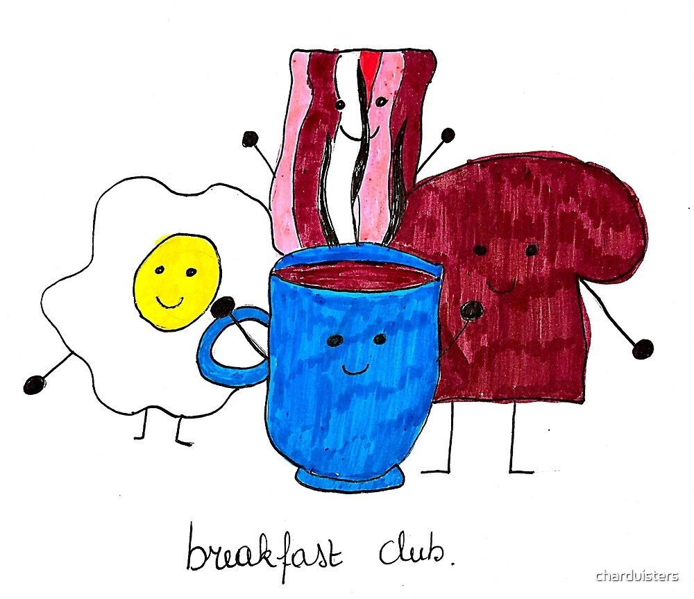 Breakfast club  by charduisters
