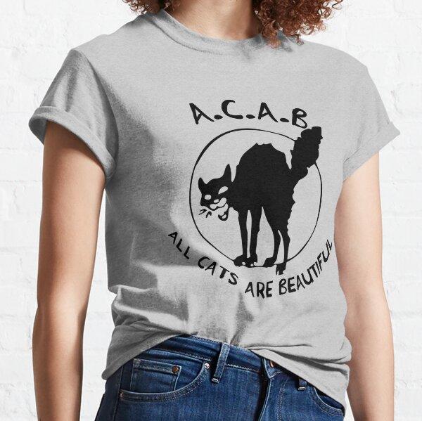 Todos los gatos son hermosos - ACAB - Sabo-Tabby Camiseta clásica