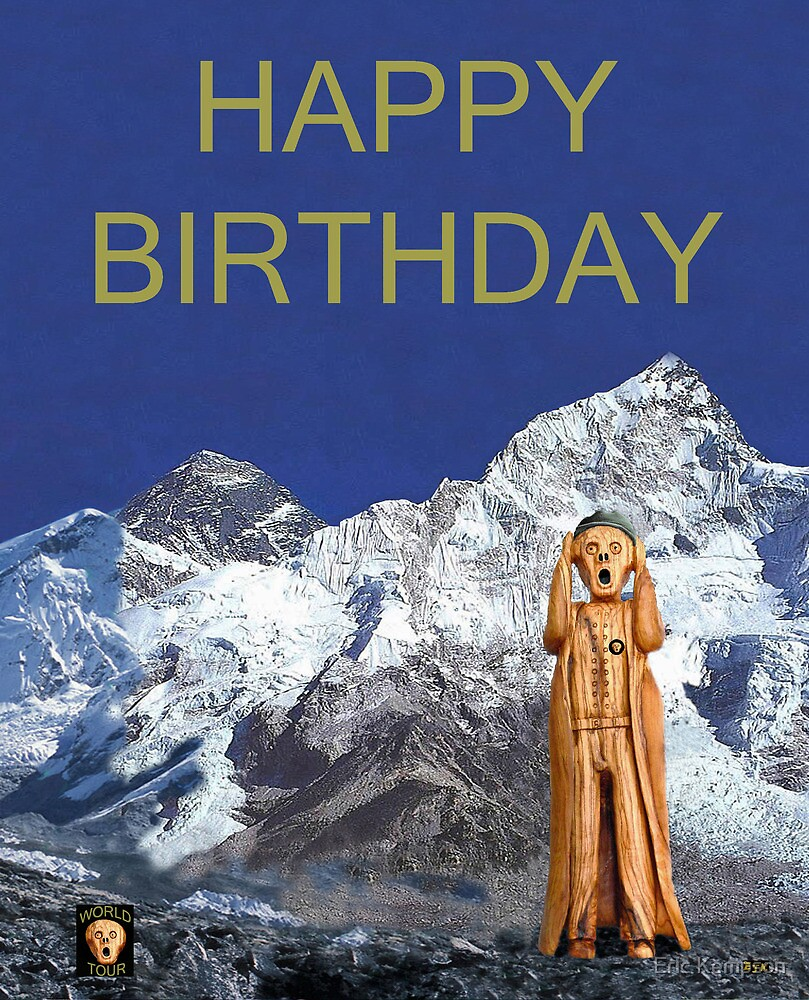 Everest The Scream World Tour Happy Birthday by Eric Kempson