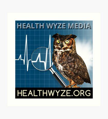 Health Wyze Media Art Print