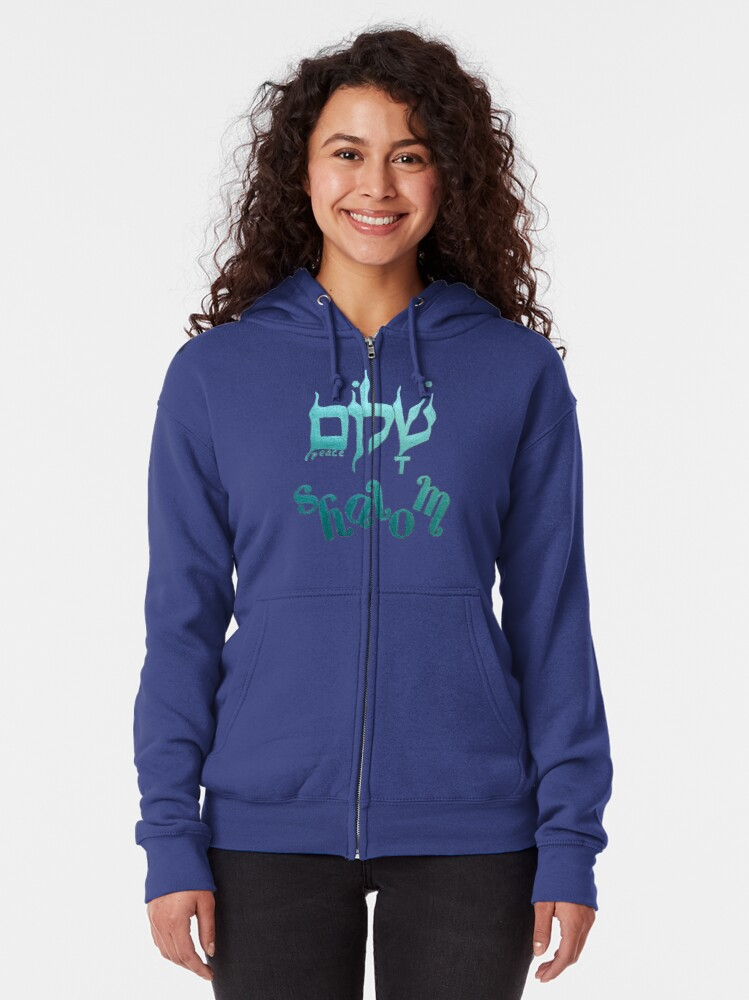 Alternate view of SHALOM The Hebrew word for Peace! Zipped Hoodie