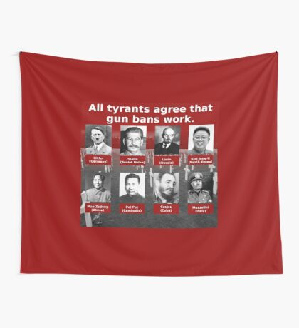 Tyrants Love Gun Control Tapestry